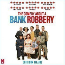 The Comedy About A Bank Robbery, Londres