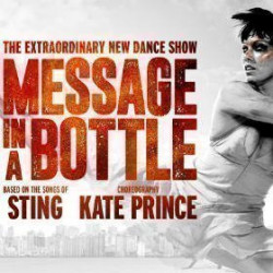 Message in a Bottle - The Kate Prince Company, Londres