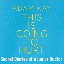 Adam Kay - This Is Going To Hurt, Londres